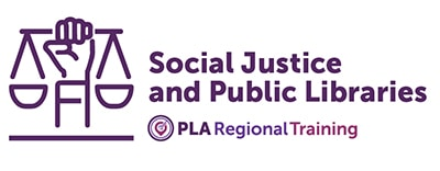 PLA Social Justice and Public Libraries