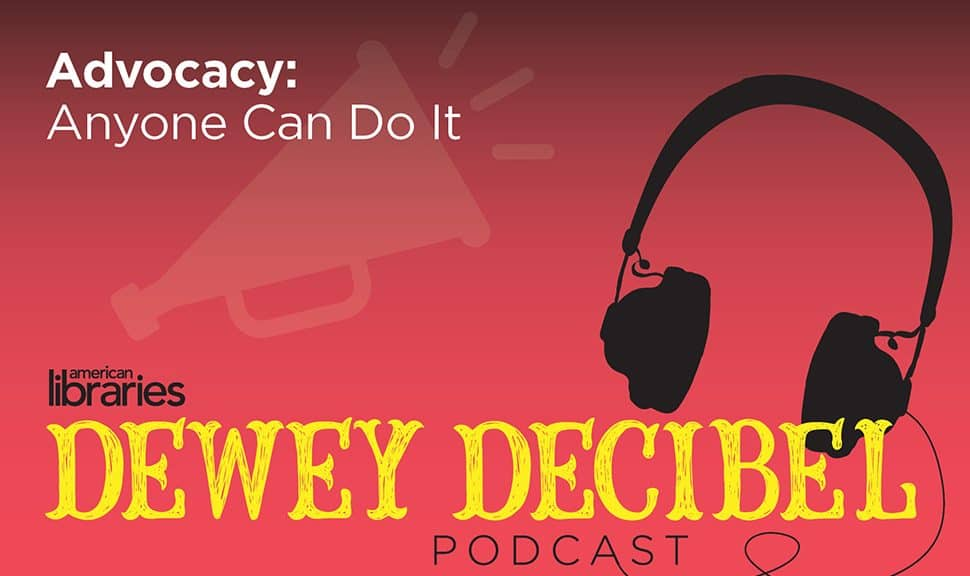 Dewey Decibel, episode 44: Advocacy: Anyone Can Do It