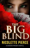 Cover of The Big Blind, by Nicolette Pierce