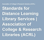 ACRL Standards for Distance Learning Library Services