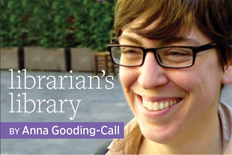 Librarian's Library by Anna Gooding-Call
