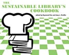 The sustainable library's cookbook   American Libraries Magazine