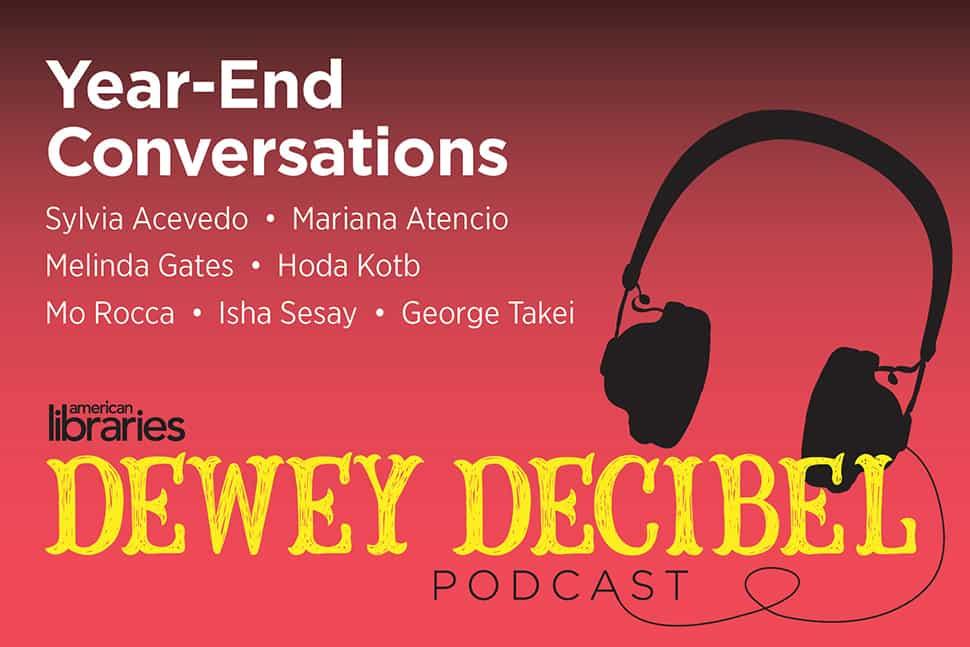 Dewey Decibel Podcast: Year-End Conversations | American Libraries Magazine