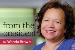 From the President: Wanda Kay Brown