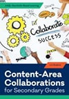 Cover of Content-Area Collaborations for Secondary Grades
