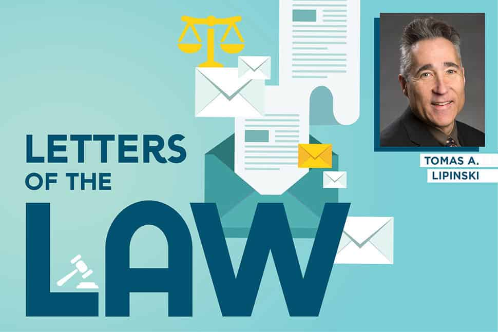 Letters of the Law with Tomas A. Lipinski