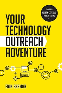 Cover of Your Technology Outreach Adventure by Erin Berman