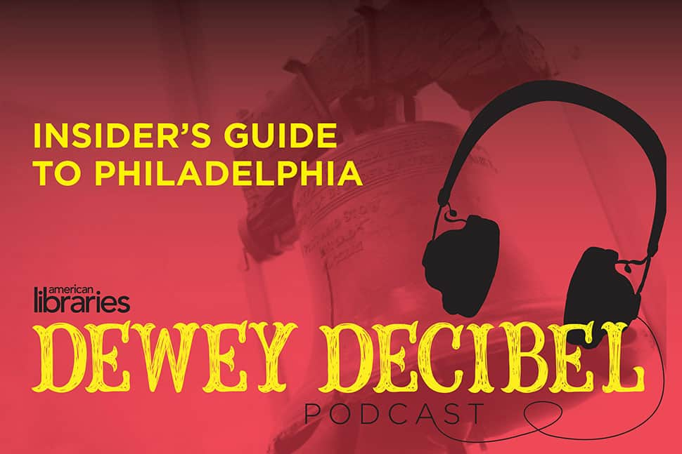 Dewey Decibel Insider's Guide to Philadelphia