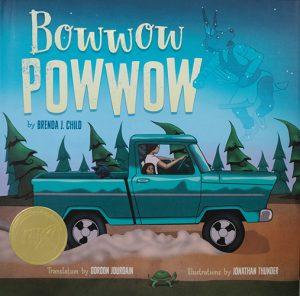Cover of Bowwow Powwow: Bagosenjige-niimi'idim, by Brenda J. Child