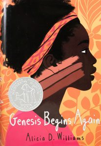 Cover of Genesis Begins Again, by Alicia D. Williams