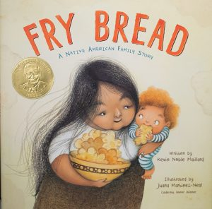 Cover of Fry Bread: A Native American Family Story, by Kevin Noble Maillard