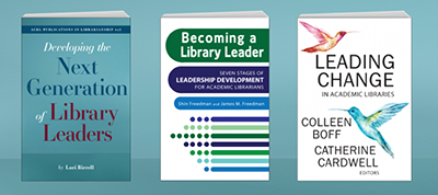 Three ACRL books on leadership