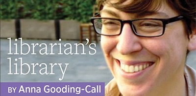 Librarian's Library, by Anna Gooding-Call