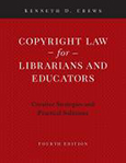 Cover of Copyright Law for Librarians and Educators, 4th ed.