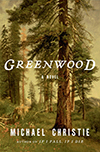 Cover of Greenwood, by Michael Christie