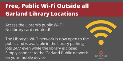 Free Wi-Fi outside Garland (Tex.) Public Library locations