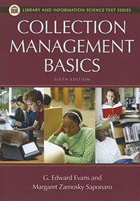 Cover of Collection Management Basics 7th edition By Margaret Zarnosky Saponaro and G. Edward Evans