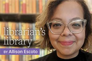 Librarian's Library by Allison Escoto