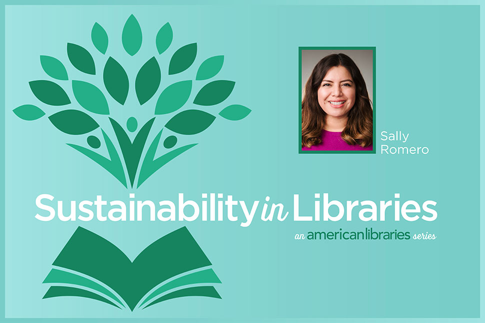Sustainability in Libraries: Sally Romero