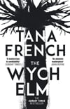 Cover of The Wych Elm, by Tana French