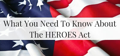 What you need to know about the HEROES Act