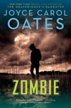 Cover of Zombie, by Joyce Carol Oates