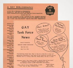 Publications from the Task Force on Gay Liberation include the June1971 version of and the July 1974 edition of <em>Gay Task Force News.</em>