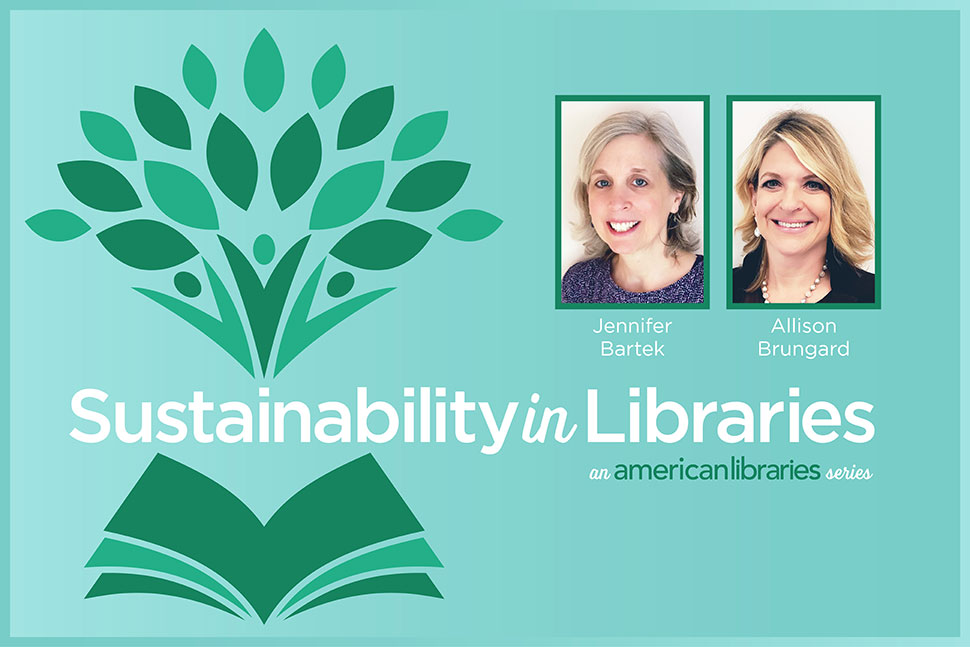 Sustainability in Libraries, by Allison Brungard and Jennifer Bartek