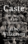 Cover of Caste, by Isabel Wilkerson