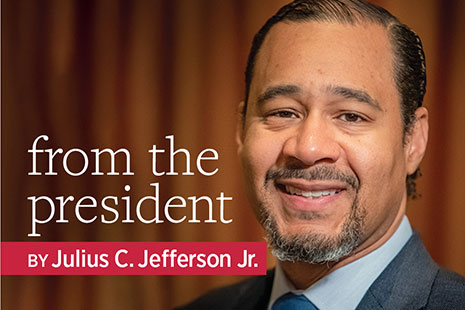 From the President, by Julius C. Jefferson Jr.