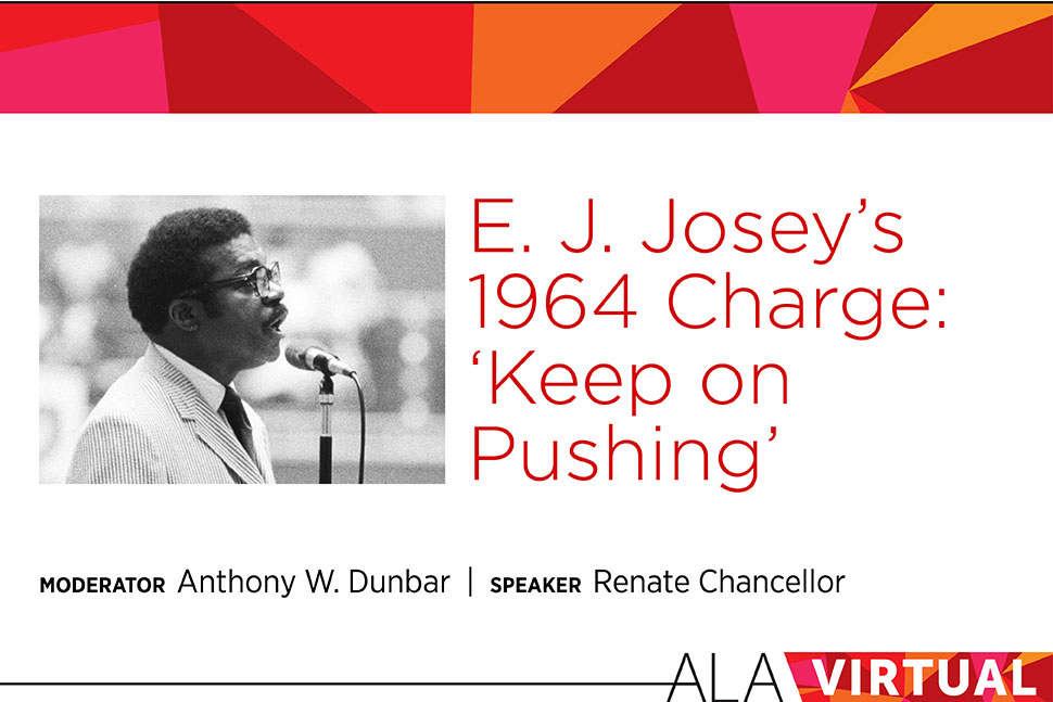 "E. J. Josey's 1964 Charge ""Keep on Pushing"""