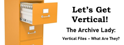 Vertical files: What are they?