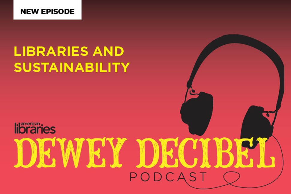Dewey Decibel: Libraries and Sustainability