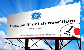 A billboard advertising the Indigenous Voices Project. Photo: Vancouver Island Regional Library