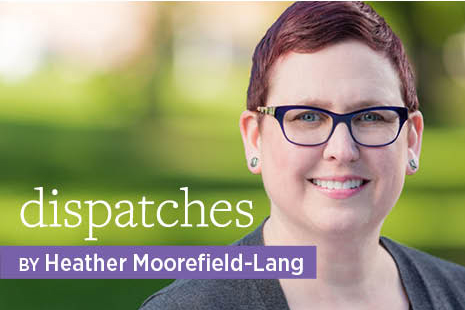 Dispatches by Heather Moorefield-Lang