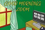 Cover of Good Morning Zoom