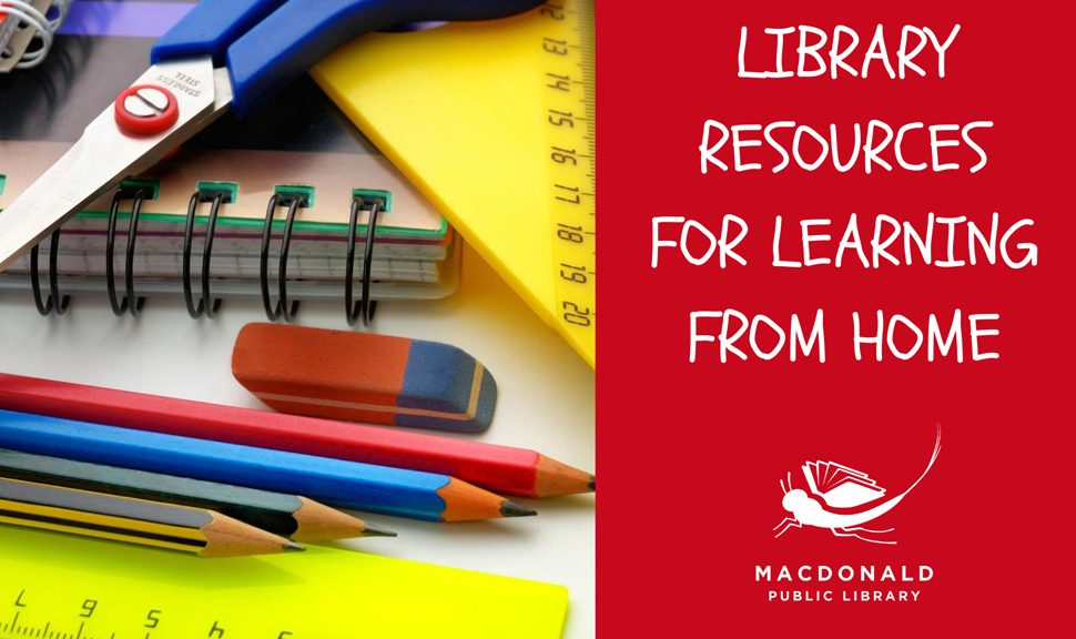 Library resources for learning at home, from MacDonald Public Library in New Baltimore, Michigan