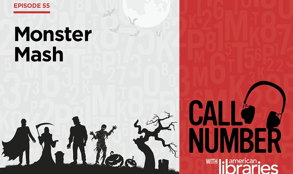 Call Number podcast logo: Episode 55 Monster Mash with silhouettes of monsters on a hill