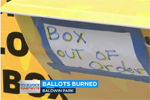 "Ballot drop box with out of order sign and caption reading ""ballots burned"" (Screenshot from KABC-TV)"
