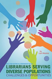 Librarians Serving Diverse Populations: Challenges and Opportunities