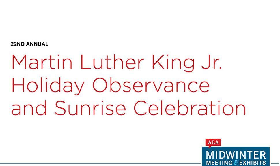 Martin Luther King Jr. Holiday Observance and Sunrise Celebration