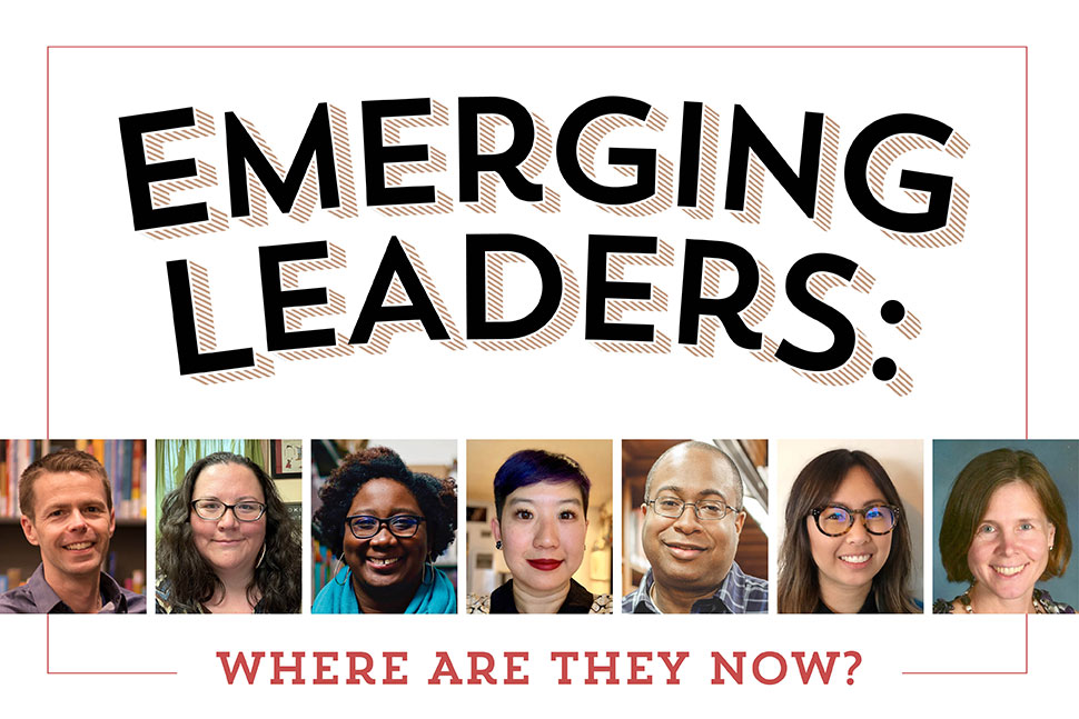 Emerging Leaders: Where Are They Now? (graphic with headshots of seven library leaders)