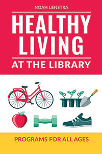 Cover of Healthy Living at the Library