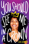 Cover of You Should See Me In a Crown