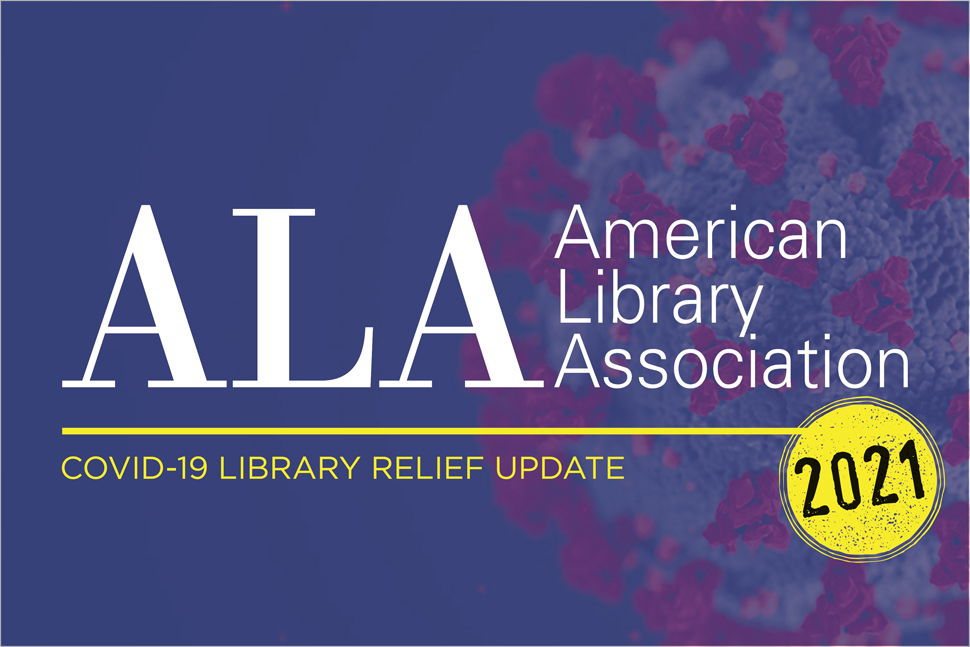 ALA COVID-19 Library Relief Updade