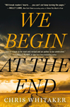 Cover of We Begin at the End