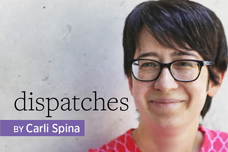 Dispatches with Carli Spina