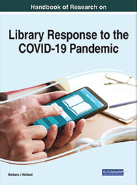 Handbook of Research on Library Response to the COVID-19 Pandemic