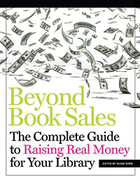 Cover of Beyond Book Sales: The Complete Guide to Raising Real Money for Your Library