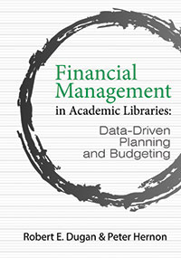 Cover of Financial Management in Academic Libraries: Data-Driven Planning and Budgeting